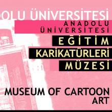 Anadolu Üniversitesi Eğitim Karikatürleri Müzesi
